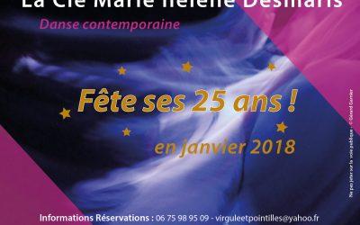 La Semaine anniversaire des 25 ans de la Cie Marie hélène Desmaris